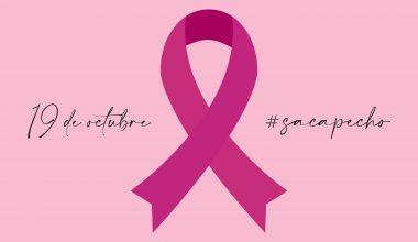 Día Mundial Contra el Cáncer de Mama 2020 #sacapecho