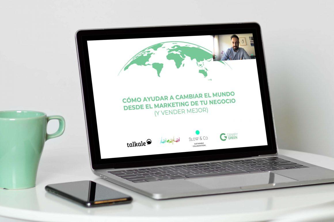 Talkale sesión de Networking Sostenible cómo cambiar el mundo desde el Marketing de tu negocio